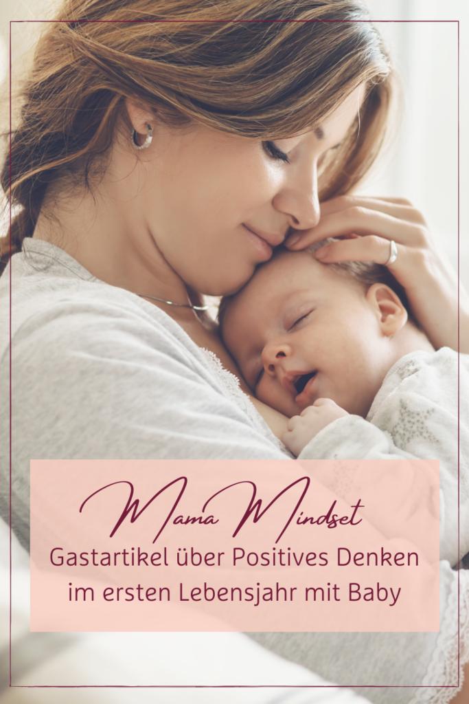 Mama Mindset im ersten Lebensjahr
