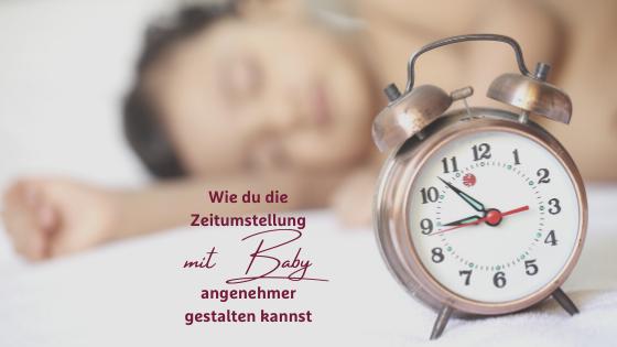 Zeitumstellung mit Baby - Tipps für de Zeitumstellung mit Baby