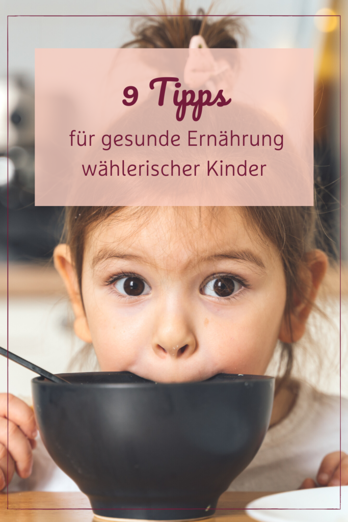 01 - 9 Tipps für gesunde Ernährung wählerischer Kinder