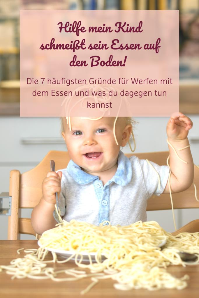 Kind wirft Essen auf den Boden - 7 Gründe und Lösungen
